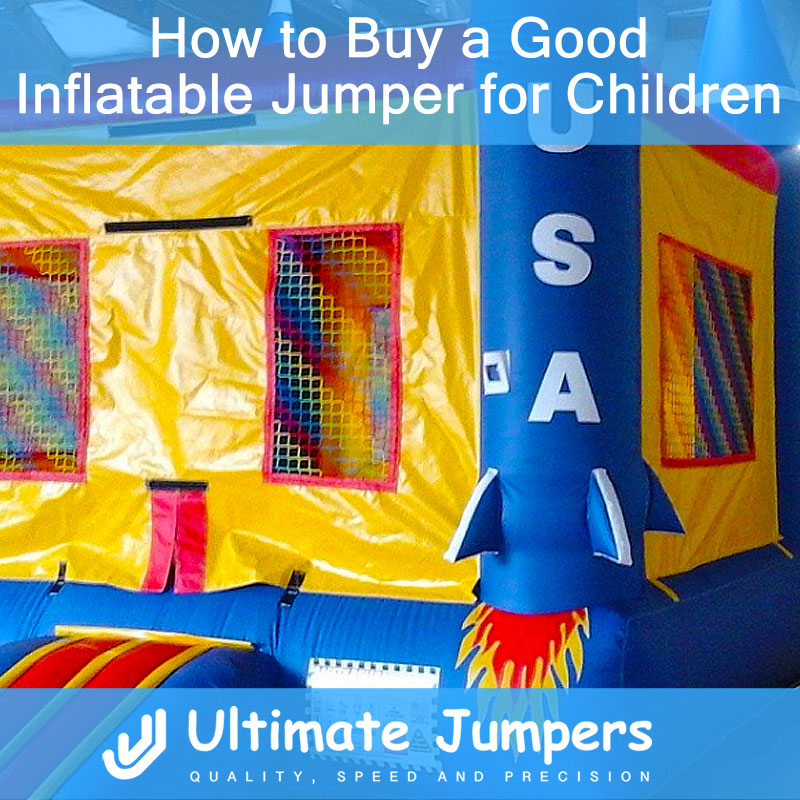 How to Buy a Good Inflatable Jumper for Children