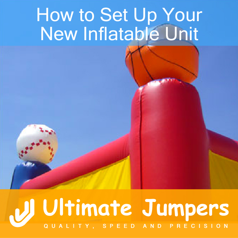 How to Set Up Your New Inflatable Unit