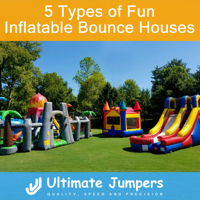5 Types of Fun Inflatable Bounce Houses