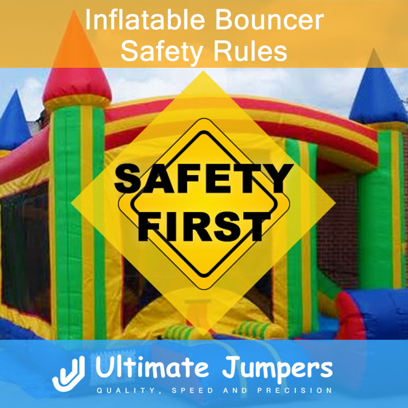 Inflatable Bouncer Safety Rules